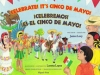 Celebrate, It\'s Cinco De Mayo!